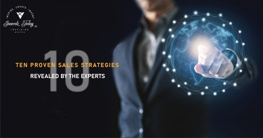 Ten Proven Sales Strategies revealed by the Experts