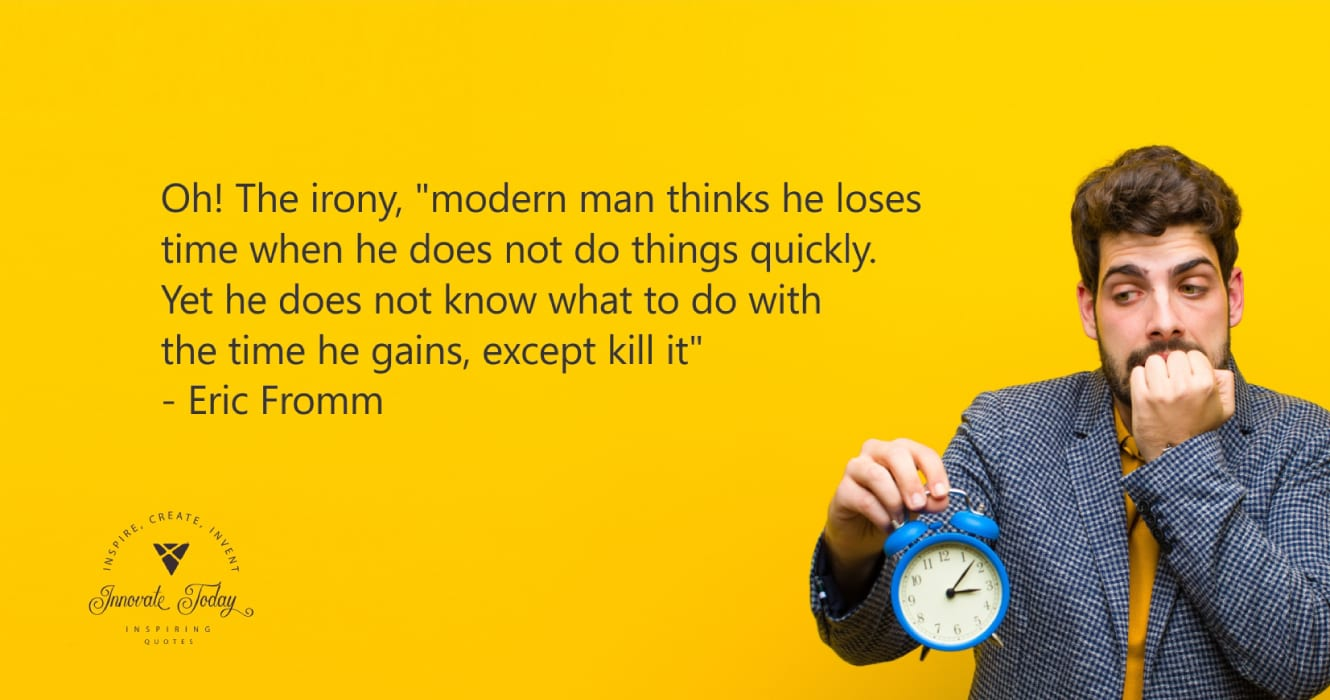 Oh the irony quote by Erich Fromm